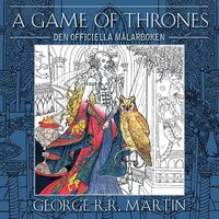 bokomslag A Game of Thrones : den officiella målarboken