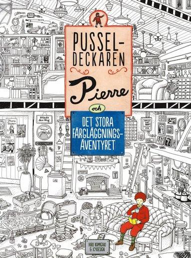 bokomslag Pusseldeckaren Pierre och det stora färgläggningsäventyret