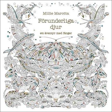bokomslag Förunderliga djur : ett äventyr med färger