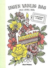 Ingen vanlig dag : 20 gratulationskort att färglägga