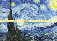 bokomslag Min konstsamling : 46 berömda målningar att färglägga