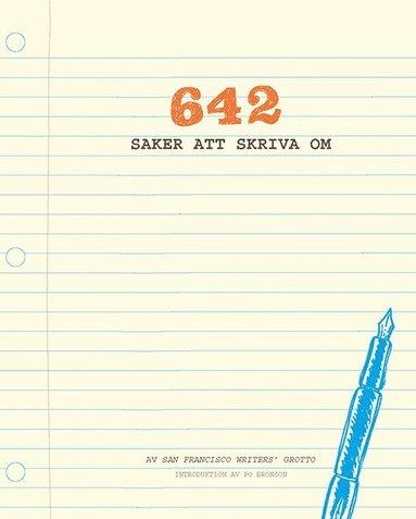 bokomslag 642 saker att skriva om