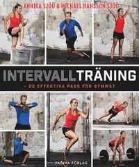 bokomslag Intervallträning : 20 effektiva pass för gymmet