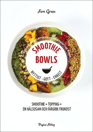 bokomslag Smoothiebowls : nyttigt, gott, enkelt