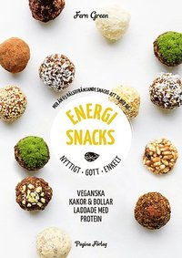 bokomslag Energisnacks : nyttigt, gott, enkelt