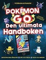 bokomslag Pokémon GO : Den ultimata handboken