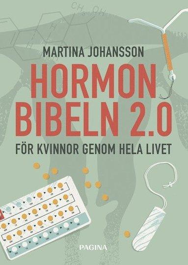 bokomslag Hormonbibeln 2,0 : för kvinnor genom hela livet