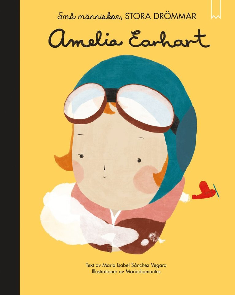 Små människor, stora drömmar. Amelia Earhart 1