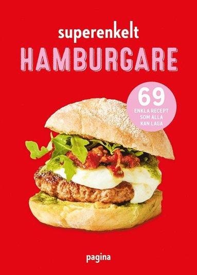 bokomslag Superenkelt : hamburgare