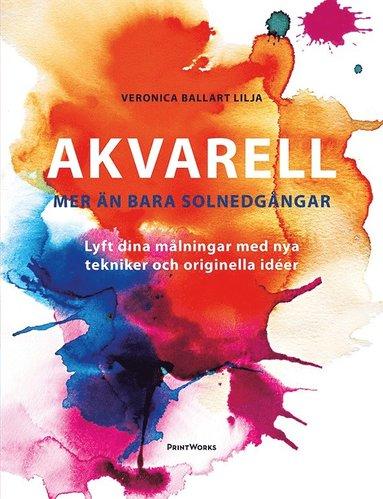 bokomslag Akvarell - mer än bara solnedgångar