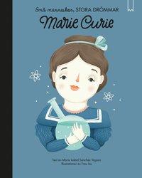 bokomslag Små människor, stora drömmar. Marie Curie