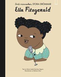 bokomslag Små människor, stora drömmar. Ella Fitzgerald