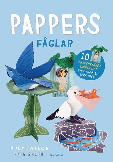 bokomslag Pappersfåglar : 10 söta fåglar att vika ihop och leka med