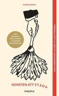 bokomslag Konsten att städa : förändra ditt liv med ett organiserat hem