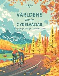 bokomslag Världens bästa cykelvägar
