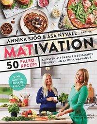 bokomslag Mativation : 50 paleorecept och konsten att skapa en bestående förändring