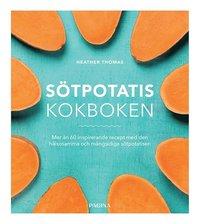 bokomslag Sötpotatis : Kokboken