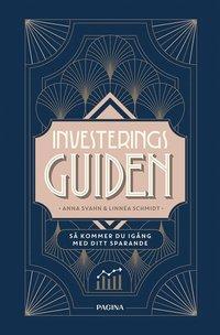 bokomslag Investeringsguiden : så kommer du igång med ditt sparande