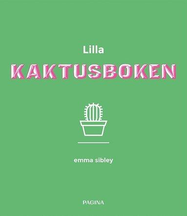bokomslag Lilla kaktusboken och andra gröna växter