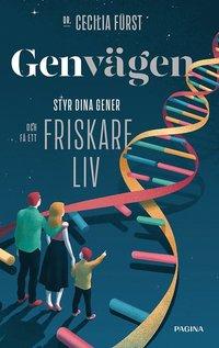 bokomslag Genvägen : styr dina gener och få ett friskare liv