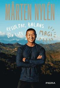 bokomslag Mårten Nylén : resultat, balans och lite magi