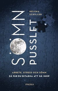 bokomslag Sömnpusslet : arbete, stress och sömn - så får du bitarna att gå ihop