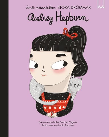 bokomslag Små människor, stora drömmar. Audrey Hepburn