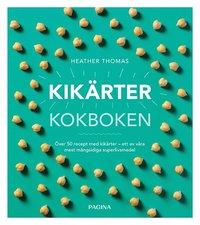 bokomslag Kikärtor : kokboken