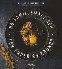 bokomslag 66 familjemåltider för under 99 kronor