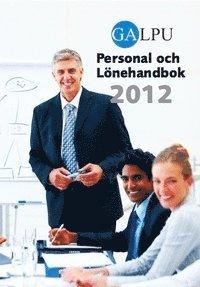 bokomslag GALPU Personal- och lönehandbok 2012