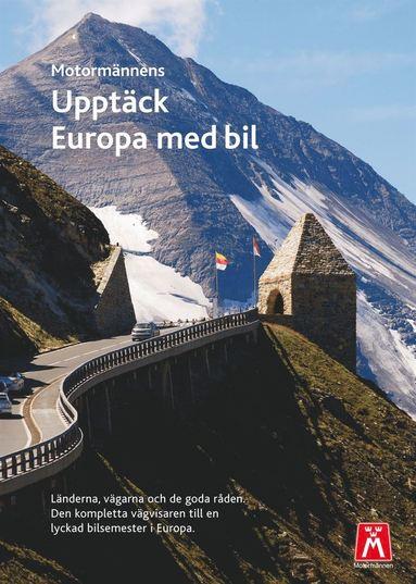 bokomslag Upptäck Europa med bil : Bilresehandbok