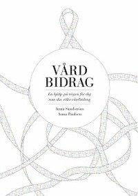 bokomslag Vårdbidrag : en hjälp på vägen för dig som ska söka vårdbidrag