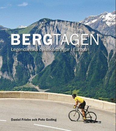 bokomslag Bergtagen - Legendariska cykelklättringar i Europa
