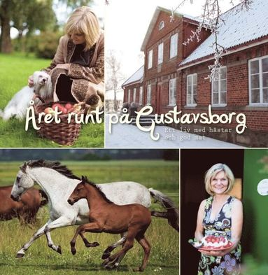 bokomslag Året runt på Gustavsborg : ett liv med hästar och god mat