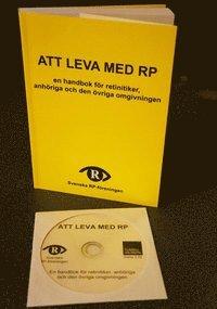 bokomslag Att leva med RP : en handbok för retinitiker, anhöriga och den övriga omgivningen