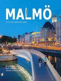 bokomslag Malmö : city of expectations