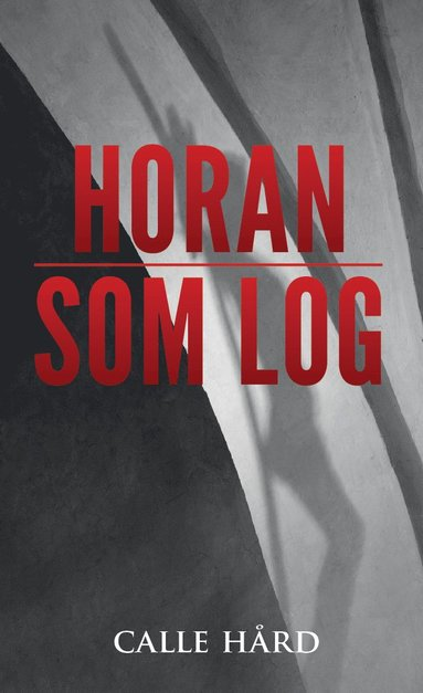 bokomslag Horan som log