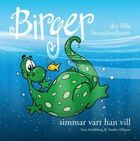 bokomslag Birger - det lilla Storsjöodjuret simmar vart han vill