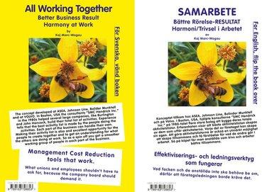 bokomslag Samarbete : bättre rörelse-resultat - harmoni / trivsel i arbetet = All working together better business result harmony at work