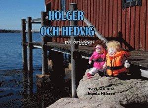 bokomslag Holger och Hedvig på bryggan