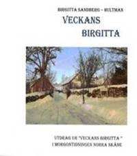 bokomslag Veckans Birgitta - En stockholmska på drift i Skåne