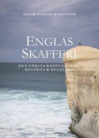 bokomslag Englas skafferi, den första koppen kaffe, resorna & recepten