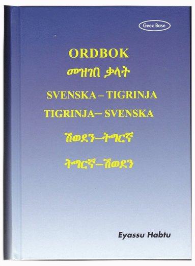 bokomslag Ordbok : svenska-tigrinja, tigrinja-svenska
