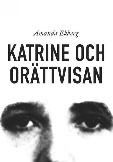 bokomslag Katrine och orättvisan