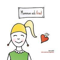 bokomslag Mamman och fröet
