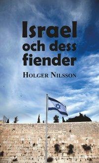 bokomslag Israel och dess fiender