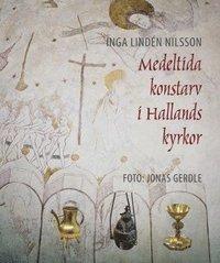bokomslag Medeltida konstarv i Hallands kyrkor