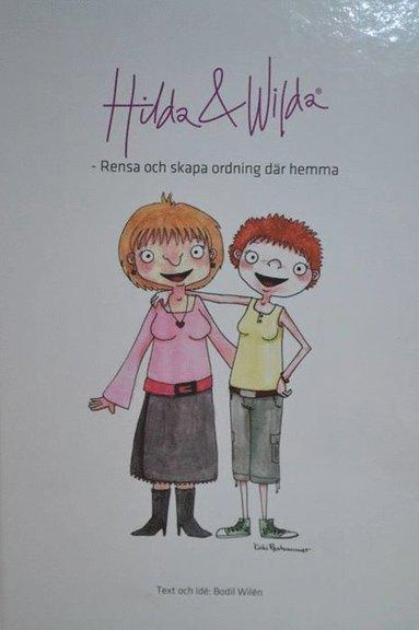 bokomslag Hilda & Wilda : rensa och skapa ordning där hemma