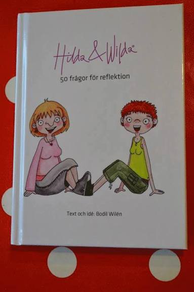 bokomslag Hilda & Wilda : 50 frågor för reflektion