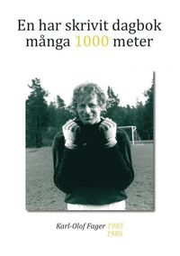bokomslag En har skrivit dagbok många 1000 meter